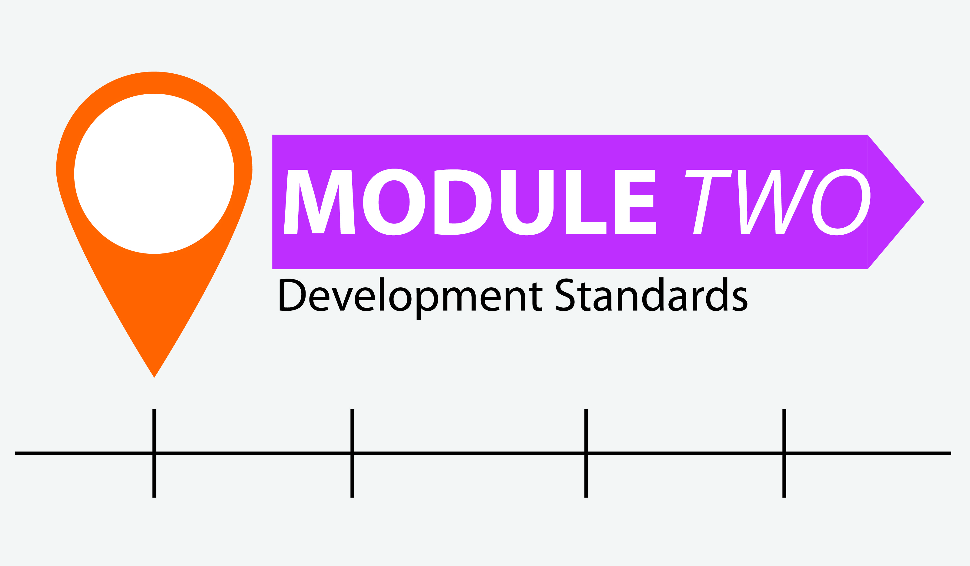 Module 2 Development Standards Is Available For Review And Comment
