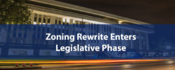 Zoning Rewrite enters Legislative Phase